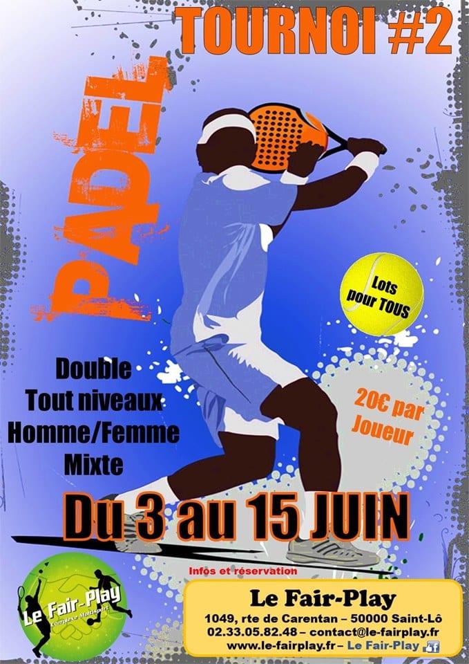 Tournoi Padel – 3 au 15 Juin